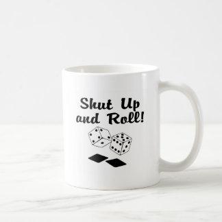 Shut Up And Roll Dice Mugs