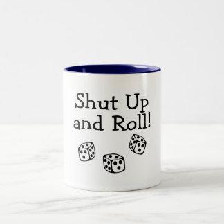 Shut Up And Roll Dice Two-Tone Coffee Mug