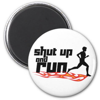 Shut Up and Run 6 Cm Round Magnet