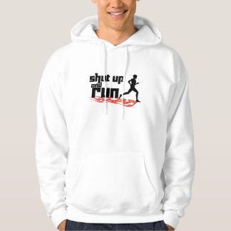 Shut Up and Run Hooded Pullover