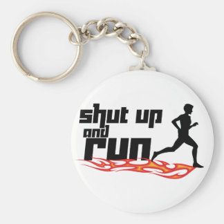 Shut Up and Run Key Ring
