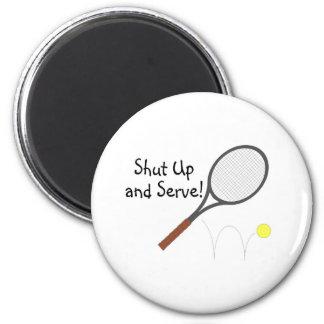 Shut Up And Serve 2 6 Cm Round Magnet