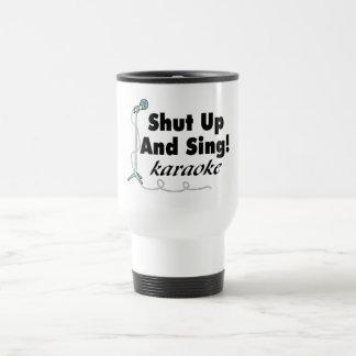 Shut Up And Sing Coffee Mugs