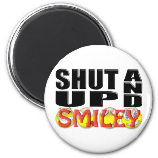 SHUT UP AND SMILEY (Faces) 6 Cm Round Magnet