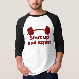 Shut up and Squat T-Shirt