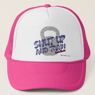 Shut Up and Train Hat