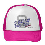 Shut Up and Train Hat