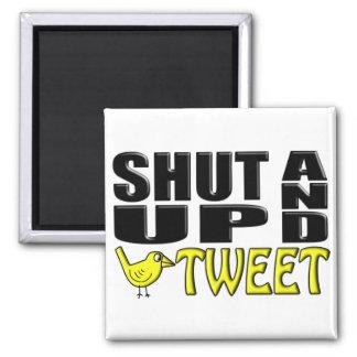 SHUT UP AND TWEET (Birdie) Refrigerator Magnet