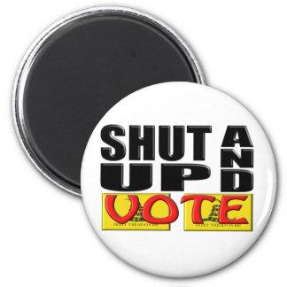 SHUT UP AND VOTE (Tea Party) 6 Cm Round Magnet