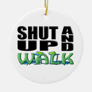 SHUT UP AND WALK (Treadmill) Christmas Ornament