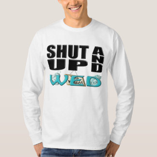 SHUT UP AND WED (Just Married) T-Shirt