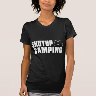 Shut up & CAMPING Tshirts