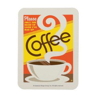 Shut up Coffee Rectangular Photo Magnet