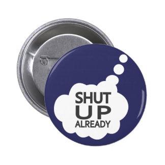 """Shut Up"" Custom Color button"