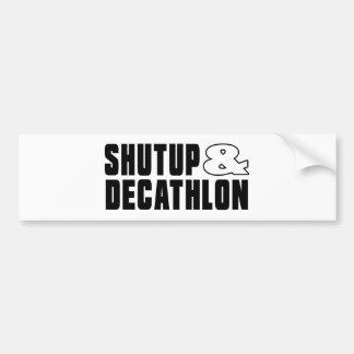 Shut up & DECATHLON Bumper Sticker
