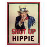Shut Up Hippie Poster