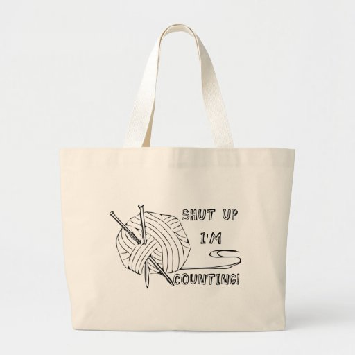 Shut Up I'm Counting Tote Bags