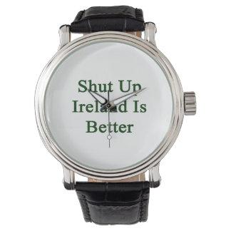 Shut Up Ireland Is Better Wristwatch