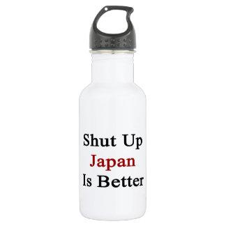 Shut Up Japan Is Better 532 Ml Water Bottle