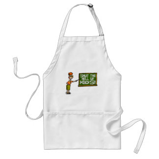 Shut Up Kids Standard Apron