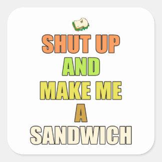 Shut up & make me a sandwich square sticker