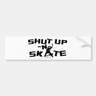 SHUT UP -N- SKATE CAR BUMPER STICKER