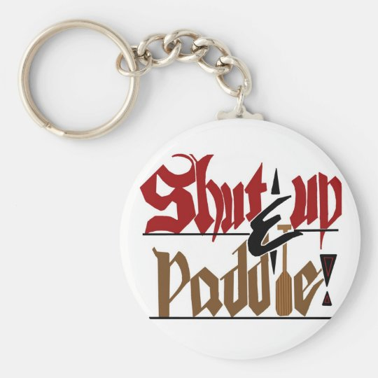 Shut up & paddle key ring
