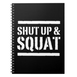 Shut Up & Squat Notebooks