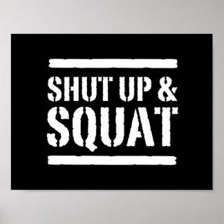 Shut Up & Squat Poster