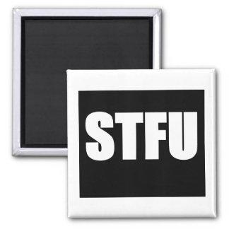 Shut Up STFU Square Magnet