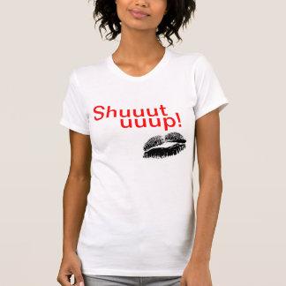 shut up tees