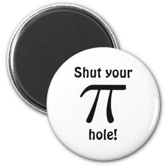 Shut your pi hole Magnet