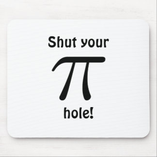 Shut your pi hole Mousepad
