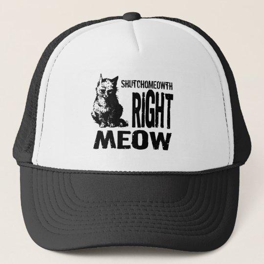 ShutchoMEOWTH Right MEOW! Funny Evil Kitty Cap
