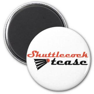 Shuttlecock Tease Badminton Humor 6 Cm Round Magnet