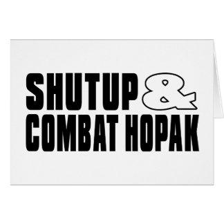 SHUTUP AND COMBAT HOPAK DESIGNS GREETING CARD