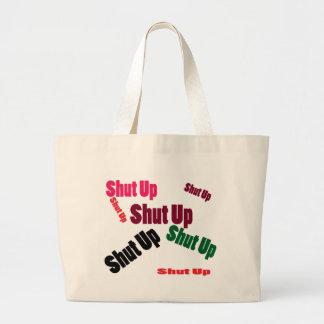 shutup large tote bag