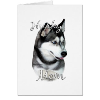 Siberian Husky (blk) Mom 2 Card
