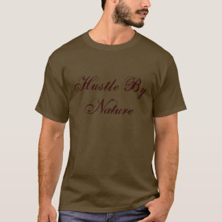 Sic1Eight Hustle By Nature T-Shirt