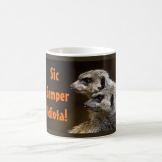 Sic Semper Idiota! Classic White Coffee Mug