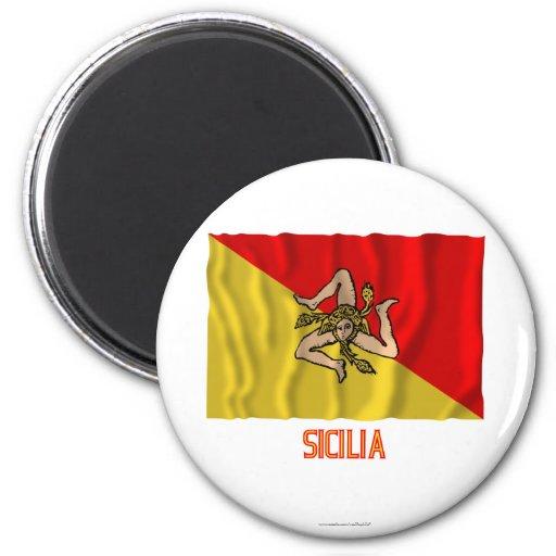 Sicilia waving flag with name fridge magnet