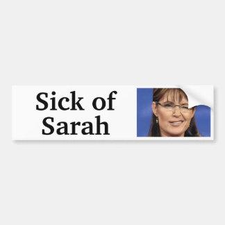 Sick of Sarah Bumper Sticker