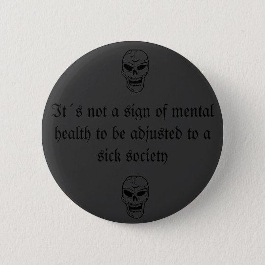 sick society button