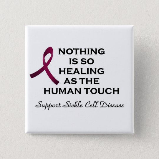 Sickle Cell Disease Support 15 Cm Square Badge
