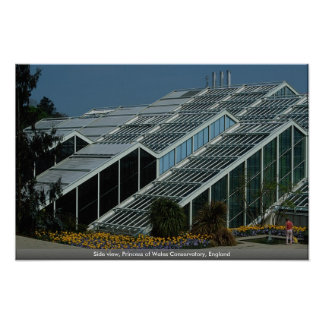 Side view, Princess of Wales Conservatory, England Poster