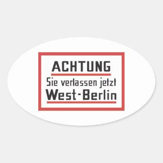 Sie verlassen jetzt West-Berlin, Germany Sign Oval Sticker