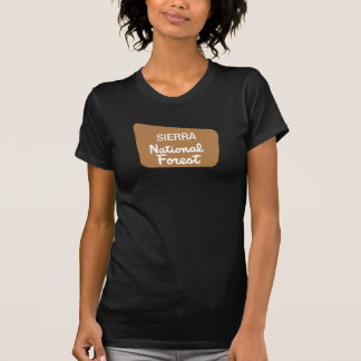 Sierra National Forest (Sign) T-Shirt