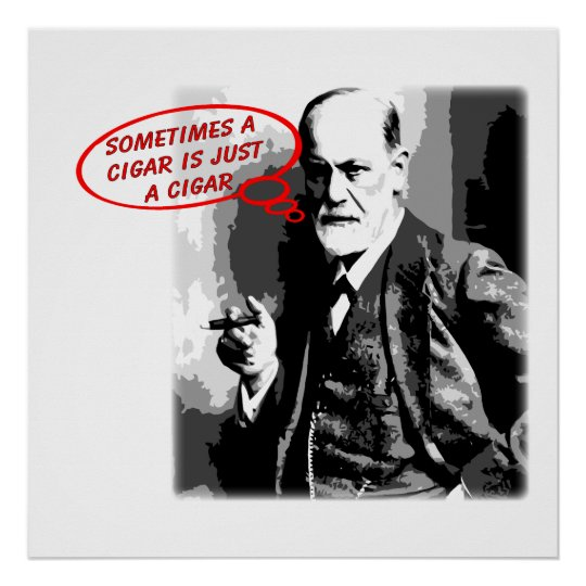 Sigmund Freud cigar quote square Poster