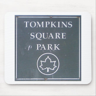 Sign from Tompkins Square Park New York City Mouse Pads
