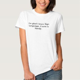 Sign Language Pun T-shirt